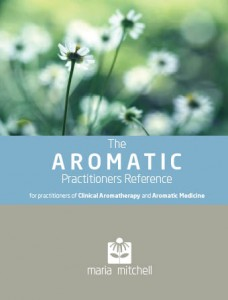 The Aromatic Practitioners Reference by Maria Mitchell, photo used with permission of the author
