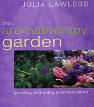 The Aromatherapy Garden, Julia Lawless, Amazon