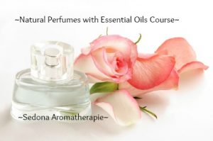 Natural Perfumes with Essential Oils Course & E-Book by Sedona Aromatherapie