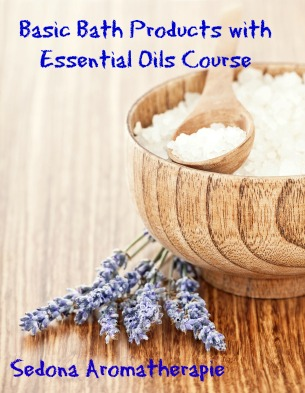 Basic Bath Products with Essential Oils Course by Sedona Aromatherapie