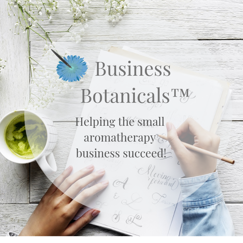 Business Botanicals for the small aromatherapy business
